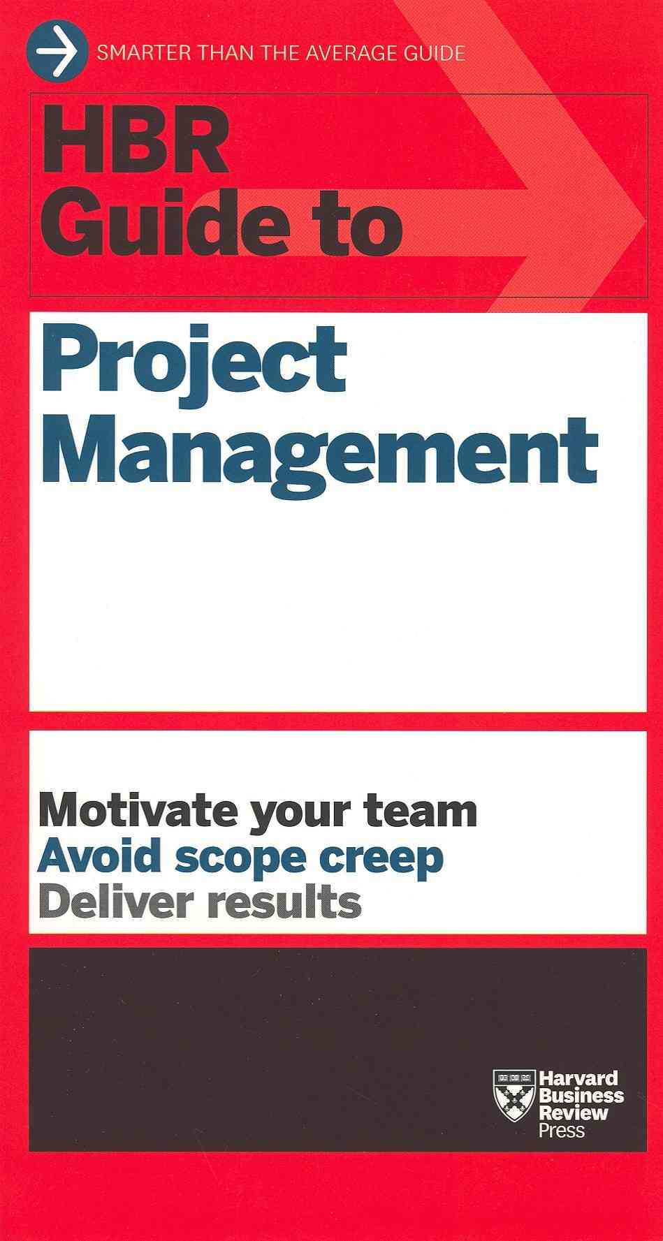 HBR Guide to Project Management By Harvard Business Review (COR)
