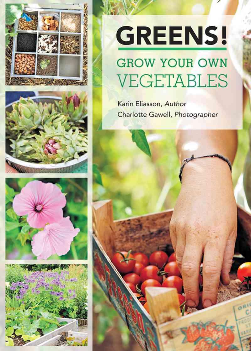 Greens! By Eliasson, Karin/ Gawell, Charlotte (PHT)